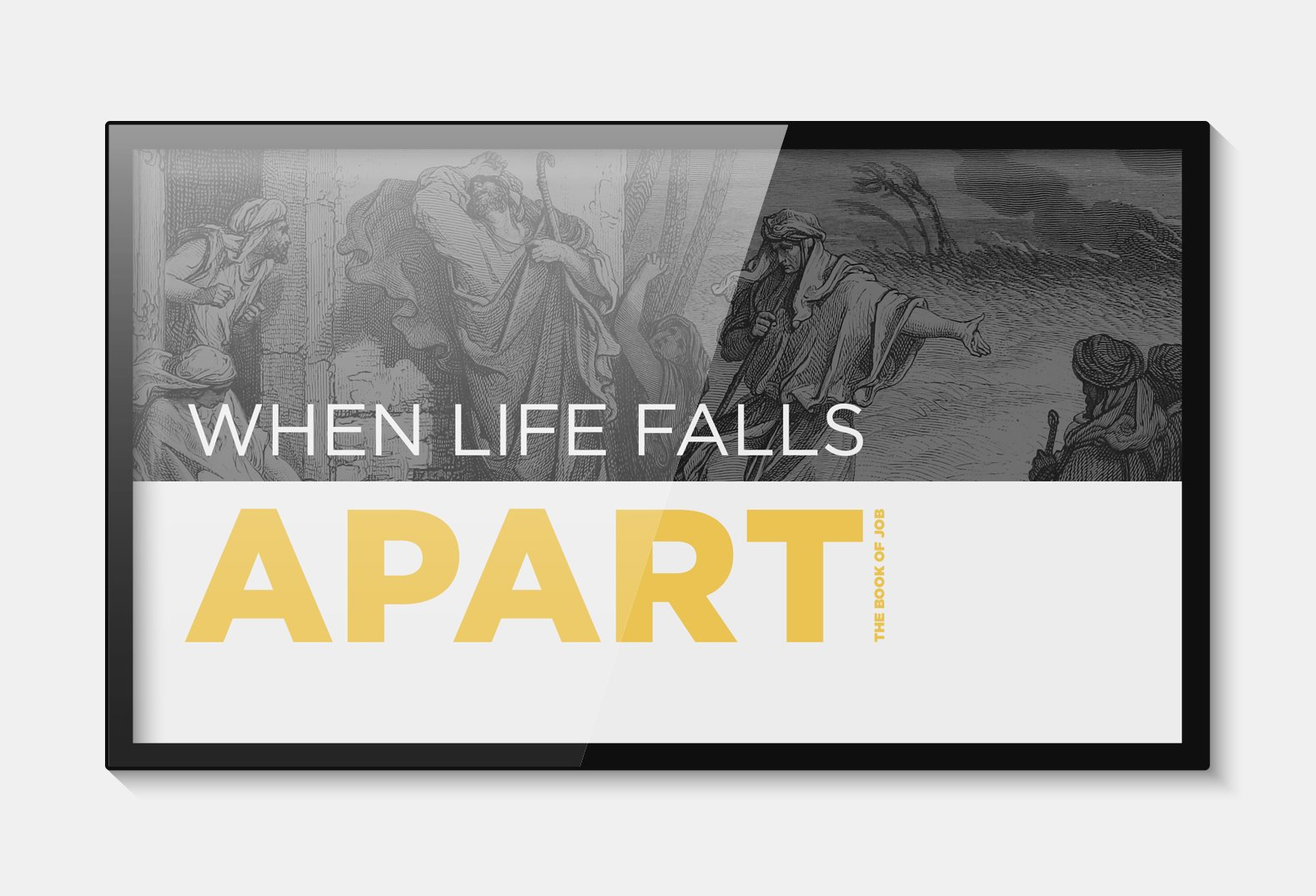 When Life Falls Apart Sermon Series